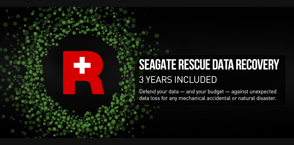 SEAGATE RESCUE DATA RECOVERY - 3 YEARS INCLUDED - Defend your data — and your budget — against unexpected data loss for any mechanical accidental or natural disaster.