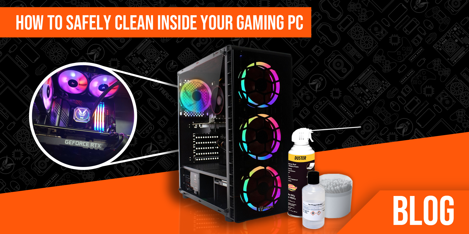 Blog - How to clean the inside of a PC